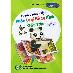 Từ Điển Hoa - Việt Phân Loại Bằng Hình Gấu Trúc (Tập 2)
