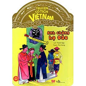 Truyện Cổ Tích Việt Nam - Anh Chàng Họ Đào