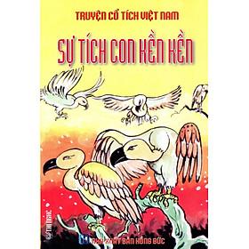 Truyện Cổ Tích Việt Nam - Sự Tích Con Kền Kền