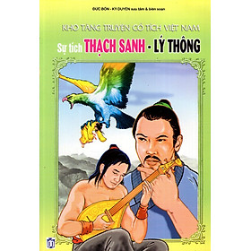 Kho Tàng Truyện Cổ Tích Việt Nam - Sự Tích Thạch Sanh - Lý Thông