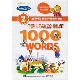 Zooville The Wonderland - Tell Tales In 1000 Words (Tập 2)