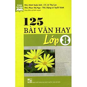125 Bài Văn Hay Lớp 8