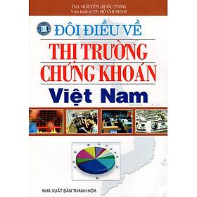 Đôi Điều Về Thị Trường Chứng Khoán Việt Nam
