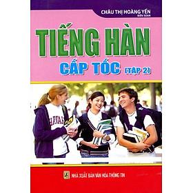 Tiếng Hàn Cấp Tốc (Tập 2) - Sách Bỏ Túi (TB 2016)