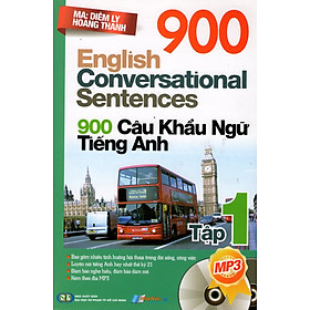 900 Câu Khẩu Ngữ Tiếng Anh (Tập 1)