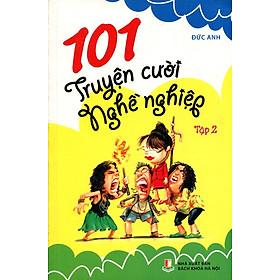101 Truyện Cười Nghề Nghiệp (Tập 2)