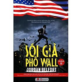 Sói Già Phố Wall ( Phần 2 )