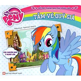 My Little Pony - Tấm Vé Quý Giá