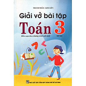 Giải Vở Bài Tập Toán Lớp 3 (Tập 2) (Tái Bản 2015)