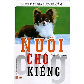 Nuôi Dạy Gia Súc Gia Cầm - Nuôi Chó Kiểng (Tái Bản 2016)