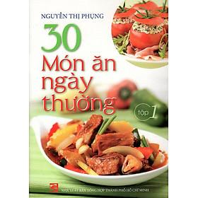 30 Món Ăn Ngày Thường (Tập 1)