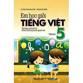 Em Học Giỏi Tiếng Việt Lớp 5 (Tập 2)
