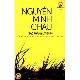 Nguyễn Minh Châu - Tác Phẩm & Lời Bình