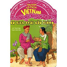 Tranh Truyện Dân Gian Việt Nam - Sự Tích Trái Sầu Riêng