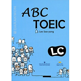 ABC TOEIC LC - Listening Comprehension (Kèm CD)