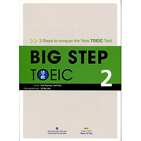 Big Step TOEIC 2 (LC + RC) - Kèm CD Hoặc File MP3