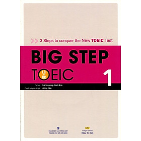 Big Step TOEIC 1 (LC + RC) - Kèm CD Hoặc File MP3