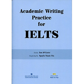 Academic Writing Practice For IELTS (Không CD)