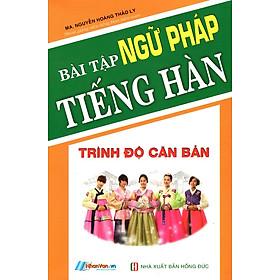 Bài Tập Ngữ Pháp Tiếng Hàn (Trình Độ Căn Bản)