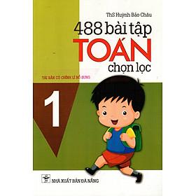 488 Bài Tập Toán Chọn Lọc Lớp 1