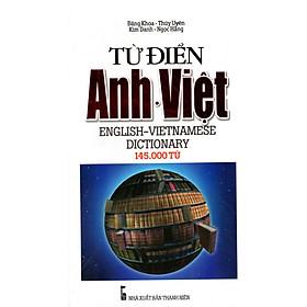 Từ Điển Anh - Việt (145.000 Từ) - Sách Bỏ Túi