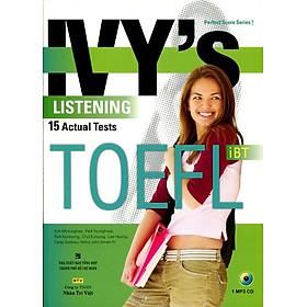 IVY's Listening 15 Actual Tests TOEFL iBT (Kèm CD)