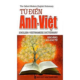 Từ Điển Anh - Việt (Khoảng 145.000 Từ) (2014) - Sách Bỏ Túi