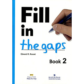 Fill In The Gaps - Book 2 (Không CD)