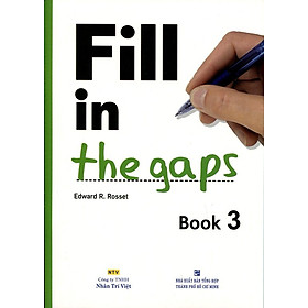 Fill In The Gaps - Book 3 (Không CD)