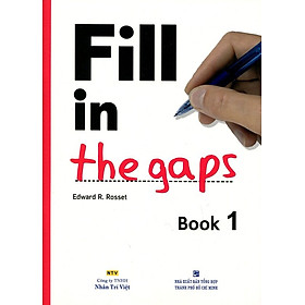Fill In The Gaps - Book 1 (Không CD)
