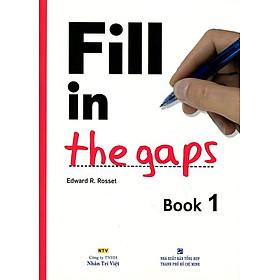 Fill In The Gaps - Book 1 (Không CD)