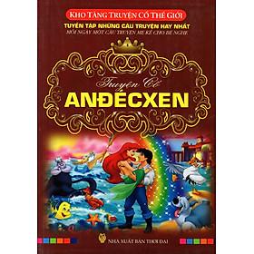 Kho Tàng Truyện Cổ Thế Giới - Truyển Cổ Andecxen