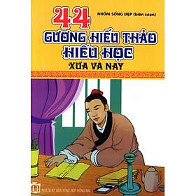 44 Gương Hiếu Thảo Hiếu Học Xưa Và Nay