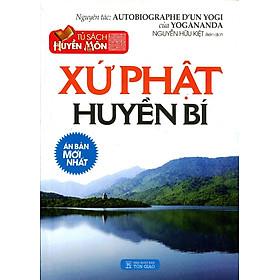 Tủ Sách Huyền Môn - Xứ Phật Huyền Bí