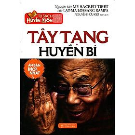 Tủ Sách Huyền Môn - Tây Tạng Huyền Bí