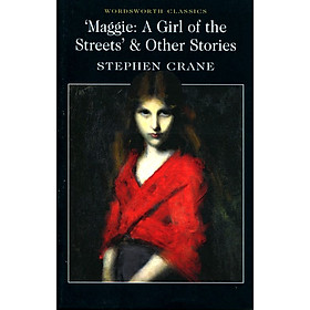 Maggie: A Girl Of The Streets & Other Stories (Paperback)