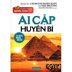 Tủ Sách Huyền Môn - Ai Cập Huyền Bí