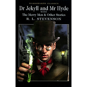 Wordsworth Classics: Dr. Jekyll And Mr. Hyde