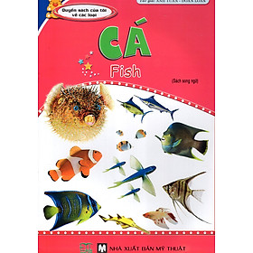 Quyển Sách Của Tôi Về Các Loại Cá (Sách Song Ngữ)