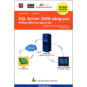 SQL Server 2008 Nâng Cao - Hướng Dẫn Học Qua Ví Dụ