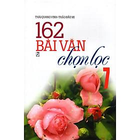 162 Bài Làm Văn Chọn Lọc Lớp 7