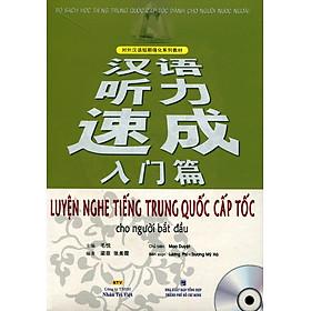 Luyện Nghe Tiếng Trung Quốc Cấp Tốc Cho Người Bắt Đầu (Kèm File MP3)