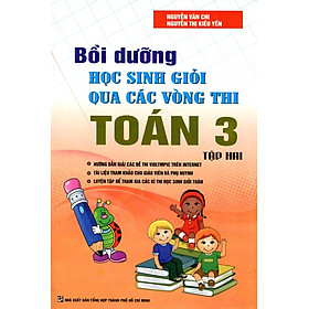 Bồi Dưỡng Học Sinh Giỏi Qua Các Vòng Thi Toán Lớp 3 (Tập 2)