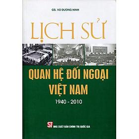 Lịch Sử Quan Hệ Đối Ngoại Việt Nam (1940 - 2010)