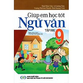 Giúp Em Học Tốt Ngữ Văn Lớp 9 (Tập Hai)
