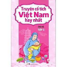 Truyện Cổ Tích Việt Nam Hay Nhất (Tập 3)