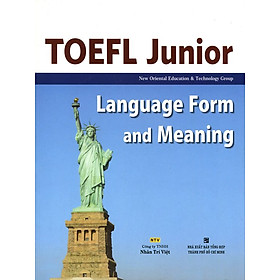 TOEFL Junior Listening Language Form And Meaning (Không CD)