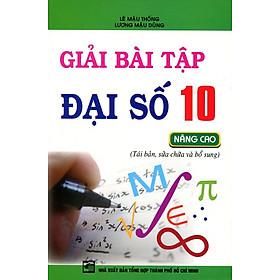 Giải Bài Tập Đại Số Lớp 10 (Nâng Cao)