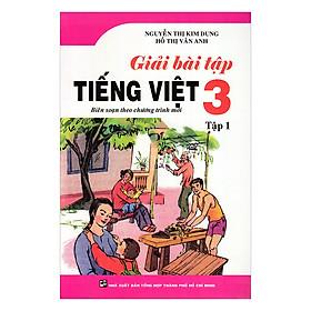 Giải Bài Tập Tiếng Việt Lớp 3 - Tập 1