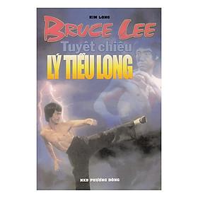 Bruce Lee - Tuyệt Chiêu Lý Tiểu Long